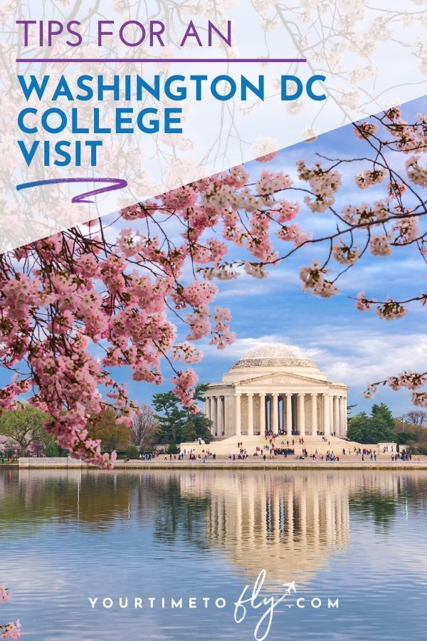 Tips for planning a Washington DC college visit