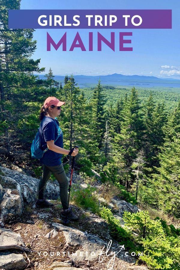 Girls trip to Maine