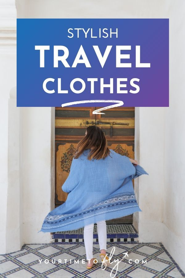 Stylish travel clothes to wear on the airplane