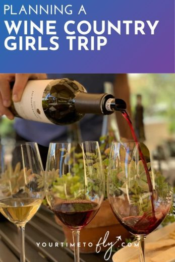 Planning a wine country girls trip wine pouring