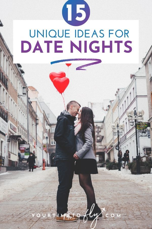 15 unique ideas for date nights