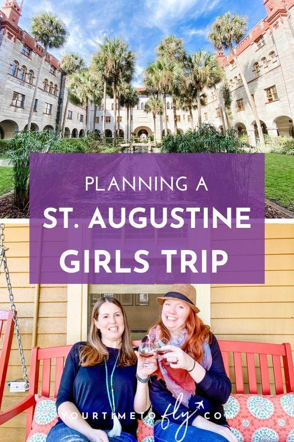Planning a St. Augustine Girls trip