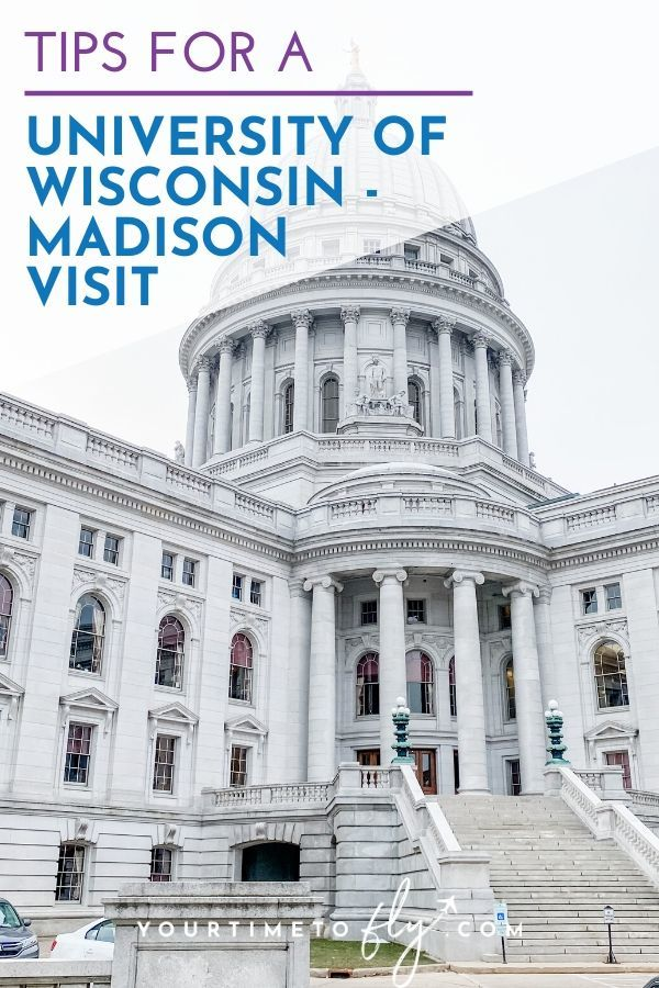 Tips for a University of Wisconsin Madison visit