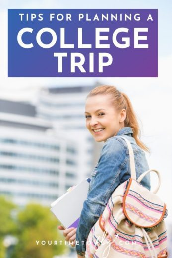 Tips for planning a college trip