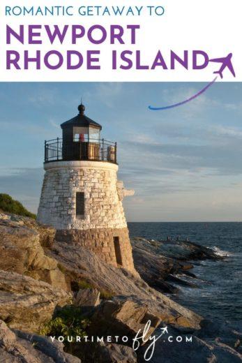Romantic getaway to Newport Rhode Island