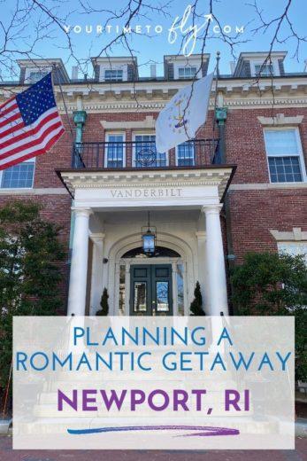 Planning a romantic getaway to Newport RI