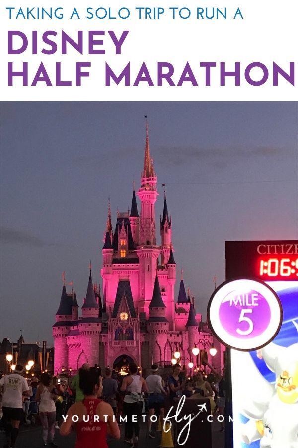 taking a solo trip to run a Disney Princess Half marathon