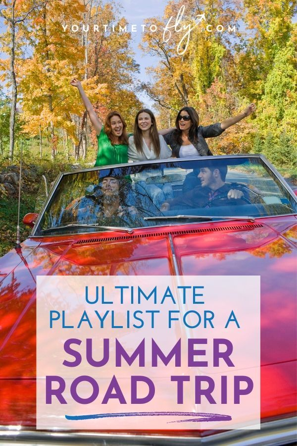 Ultimate playlist for a summer road trip