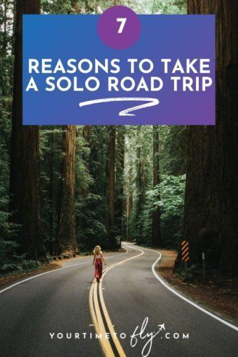 7 Reasons to take a solo road trip