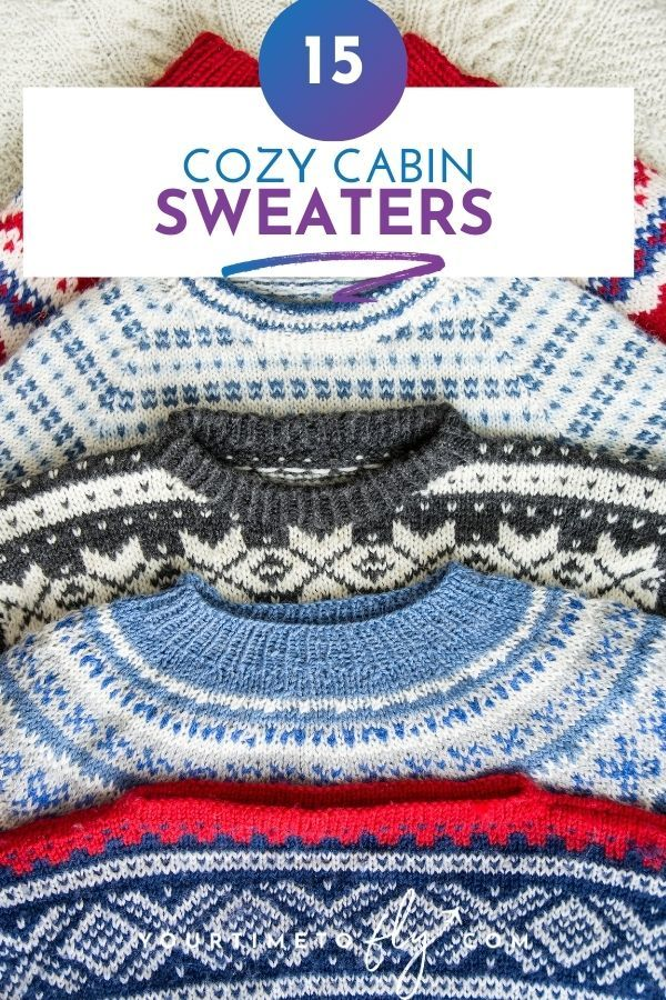 15 cozy cabin sweaters with a stack of fair isle sweaters