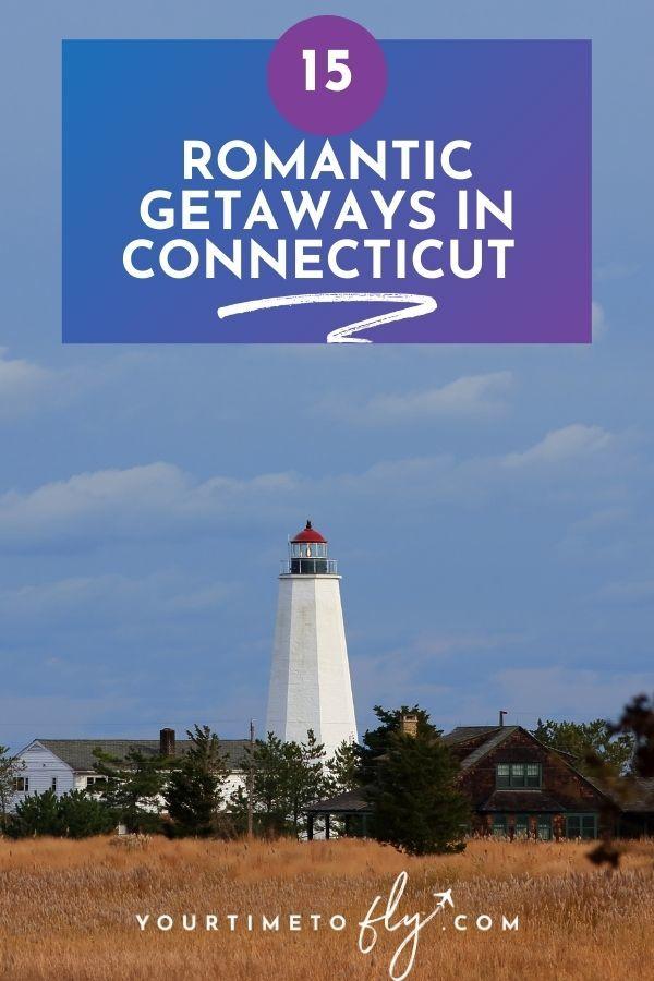 15 romantic getaways in CT