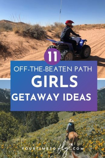 11 off the beaten path girls getaway ideas with woman riding ATV in sand dunes and a woman riding a horse through the mountains