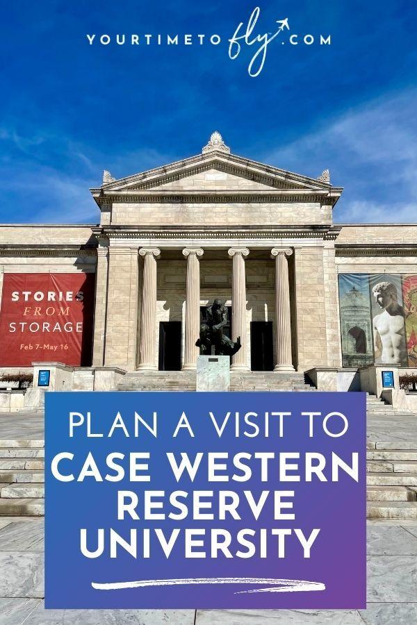 Plan a visit to Case Western Reserve University
