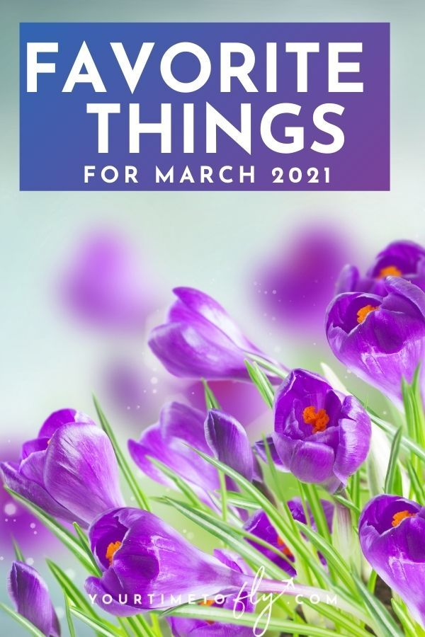 Favorite things for march 2021 with purple crocuses blooming