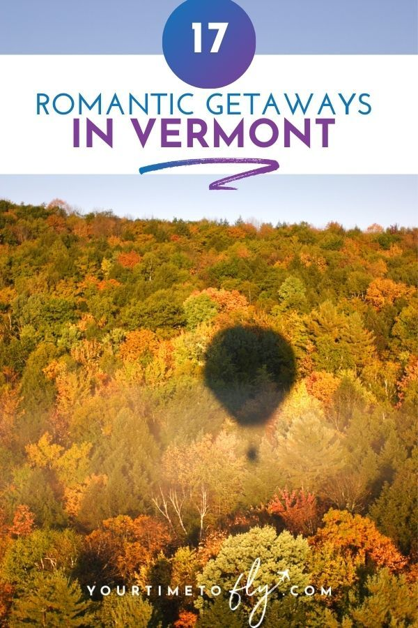 17 Romantic getaways in Vermont with hot air balloon shadow on fall trees