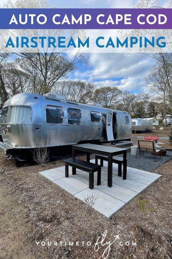 Auto Camp Cape Cod Airstream Camping