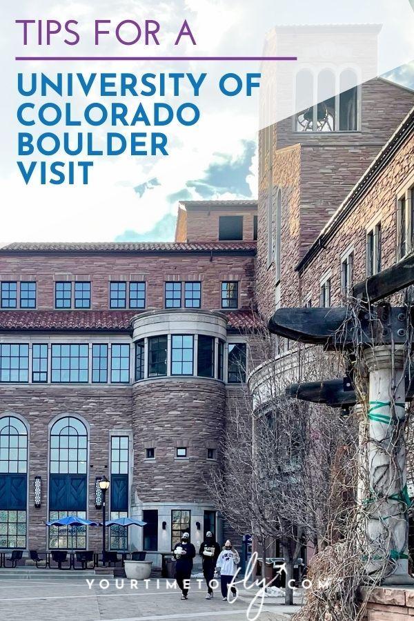 Tips for a University of Colorado Boulder visit