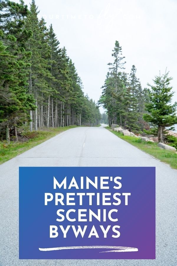 Maine's prettiest scenic byways with picture of a road through pine trees