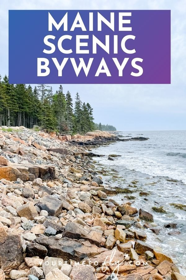 Maine scenic byways with photo of a rocky coast with pine trees