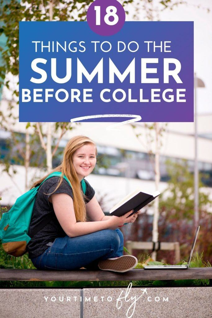 18 Things to do the summer before college