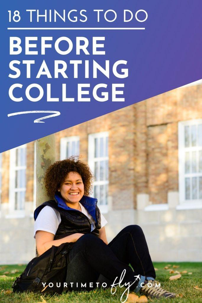 18 things to do before starting college