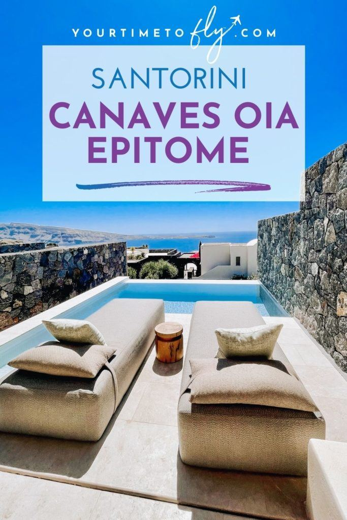 Santorini Canaves Oia Epitome hotel review