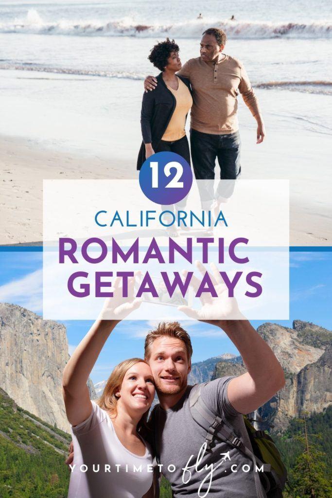 12 California Romantic Getaways
