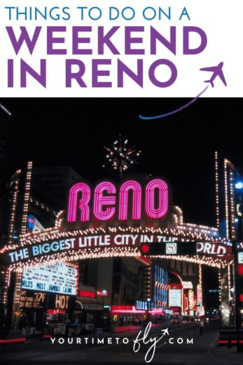 Things to do on a weekend in Reno