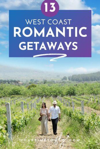 13 West Coast Romantic Getaways with a couple walking through a vineyard