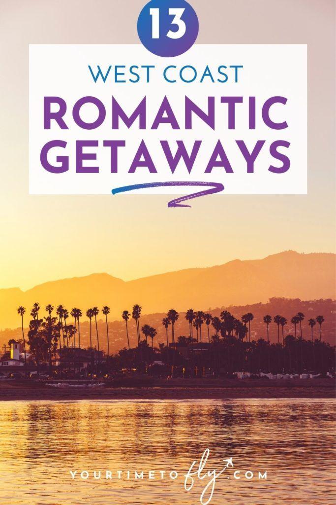 13 West Coast Romantic Getaways - sunset in Santa Barbara CA